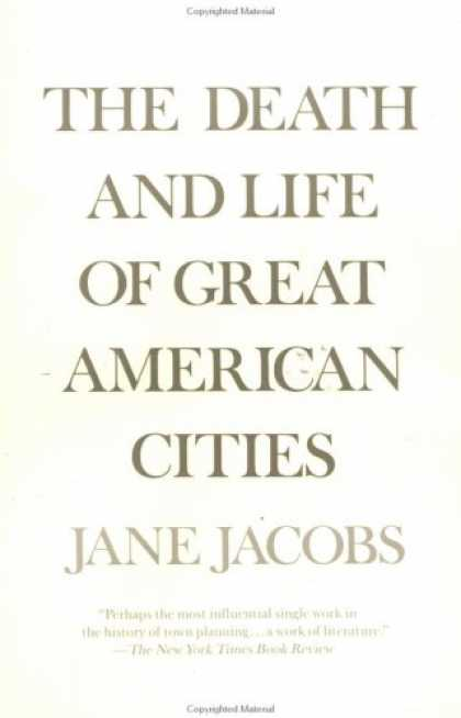 Bestsellers (2007) - The Death and Life of Great American Cities by Jane Jacobs