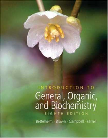 Bestsellers (2007) - Introduction to General, Organic and Biochemistry (with CD-ROM and ThomsonNOW Pr