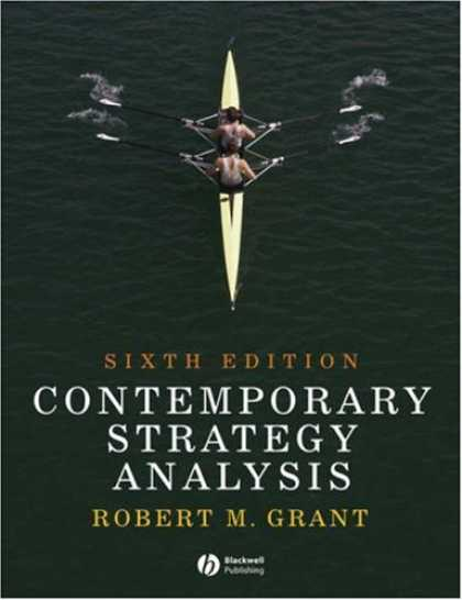 Bestsellers (2007) - Contemporary Strategy Analysis by Robert M. Grant