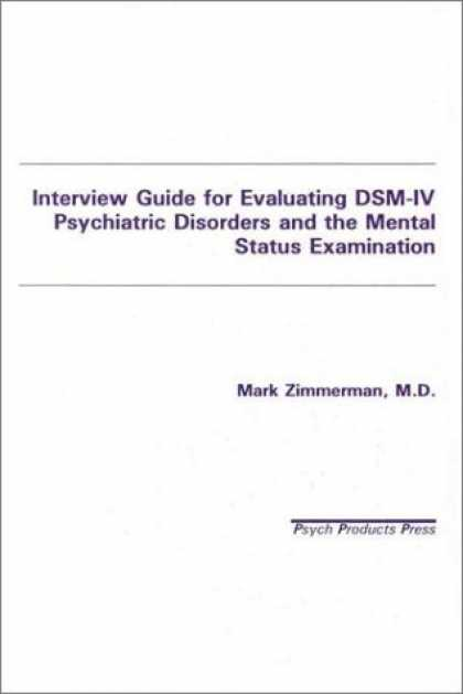 Bestsellers (2007) - Interview Guide for Evaluating Dsm-IV Psychiatric Disorders and the Mental Statu
