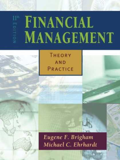 Bestsellers (2007) - Financial Management: Theory and Practice with Thomson ONE by Eugene F. Brigham
