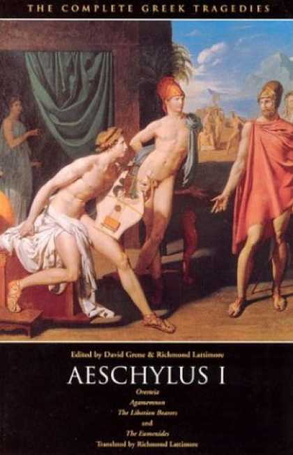 Bestsellers (2007) - Aeschylus I: Oresteia (The Complete Greek Tragedies) by Aeschylus