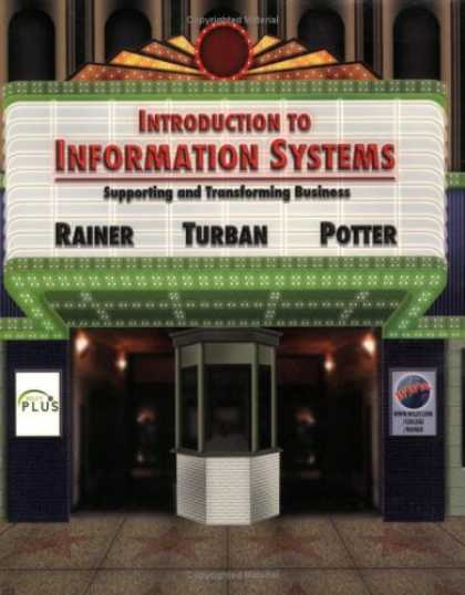 Bestsellers (2007) - Introduction to Information Systems: Supporting and Transforming Business by R.