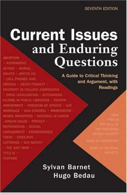 Bestsellers (2007) - Current Issues and Enduring Questions: A Guide to Critical Thinking and Argument