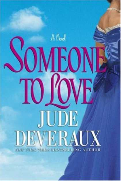 Bestsellers (2007) - Someone to Love by Jude Deveraux