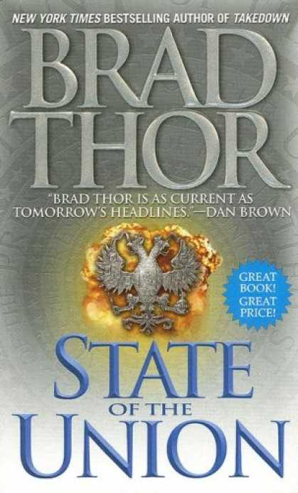 Bestsellers (2007) - State of the Union: A Thriller by Brad Thor