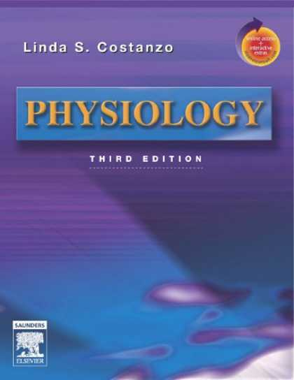 Bestsellers (2007) - Physiology Third Edition With Studentconsult.com Access by Linda Costanzo