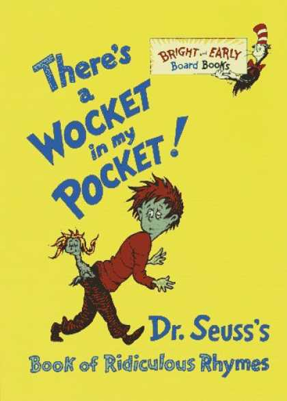 Bestsellers (2007) - There's a Wocket in My Pocket! Dr. Seuss's Book of Ridiculous Rhymes (Bright and
