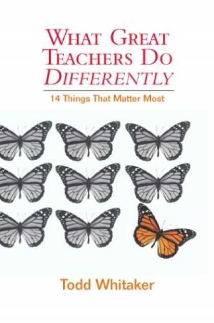 Bestsellers (2007) - What Great Teachers Do Differently: Fourteen Things That Matter Most by Todd Whi