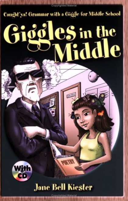 Bestsellers (2007) - Giggles in the Middle: Caught'ya! Grammar with a Giggle for Middle School (Caugh