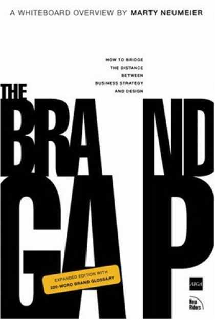 Bestsellers (2007) - The Brand Gap: Expanded Edition by Marty Neumeier