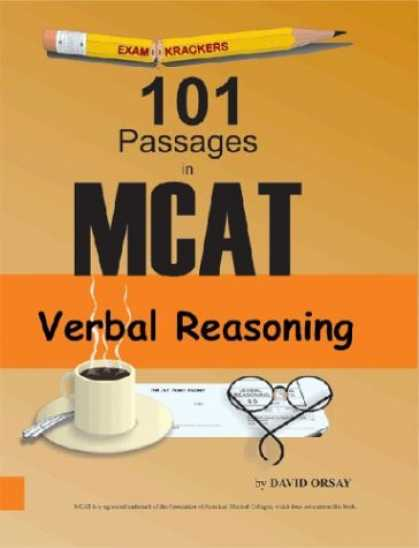 Bestsellers (2007) - Examkrackers 101 Passages in MCAT Verbal Reasoning (Examkrackers) by David Orsay