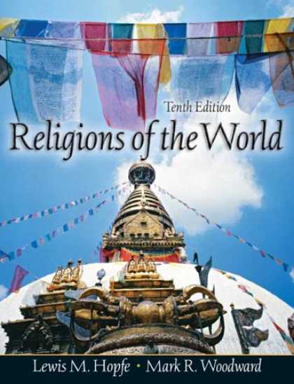 Bestsellers (2007) - Religions of the World with Sacred World CD-ROM (10th Edition) by Lewis M. Hopfe