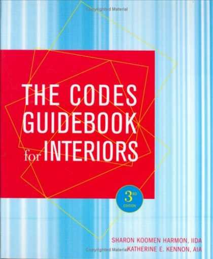 Bestsellers (2007) - The Codes Guidebook for Interiors by Sharon Koomen Harmon
