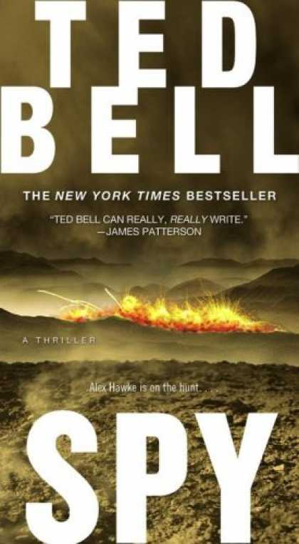 Bestsellers (2007) - Spy by Ted Bell