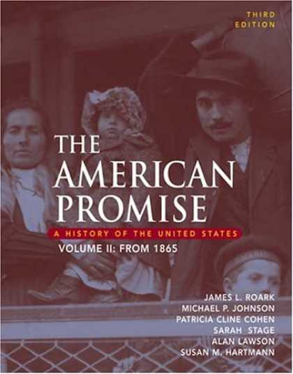 Bestsellers (2007) - The American Promise: A History of the Unites States, Volume II: From 1865 by Ja
