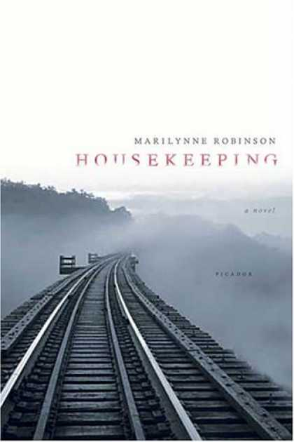 Bestsellers (2007) - Housekeeping: A Novel by Marilynne Robinson