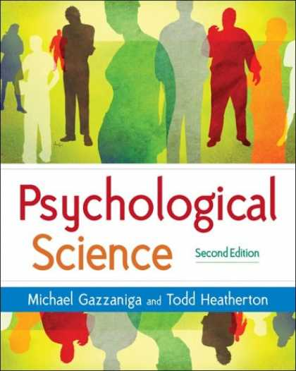 Bestsellers (2007) - Psychological Science: Mind, Brain, and Behavior, Second Edition by Michael Gazz