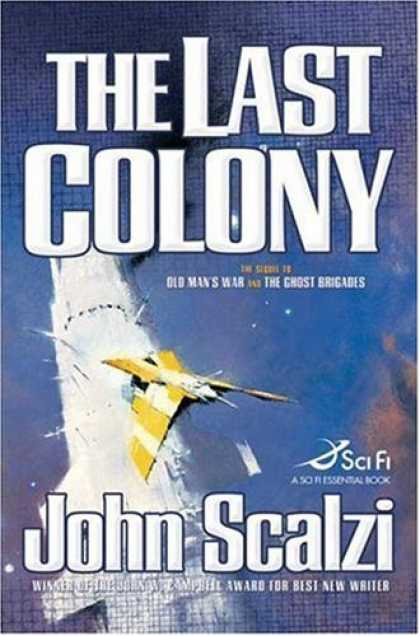 Bestsellers (2007) - The Last Colony by John Scalzi
