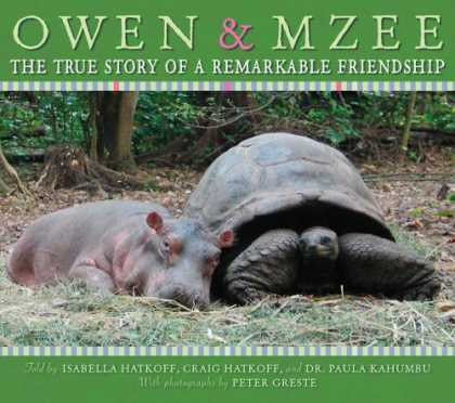 Bestsellers (2007) - Owen & Mzee: The True Story Of A Remarkable Friendship by Isabella Hatkoff