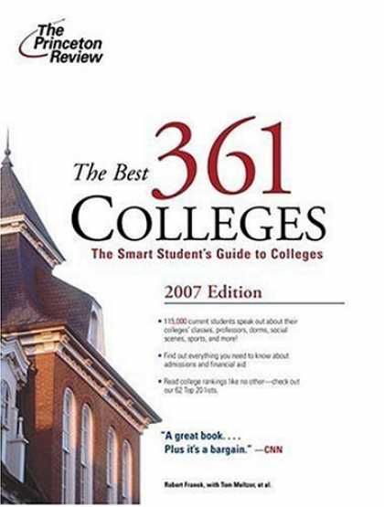 Bestsellers (2007) - The Best 361 Colleges, 2007 Edition (College Admissions Guides) by Princeton Rev