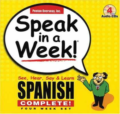 Bestsellers (2007) - Speak in a Week!: See, Hear, Say & Learn Spanish: 4 week Set (Speak in a Week) b