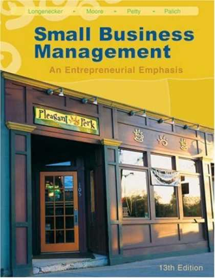 Bestsellers (2007) - Small Business Management: An Entrepreneurial Emphasis (with CD-ROM and InfoTrac