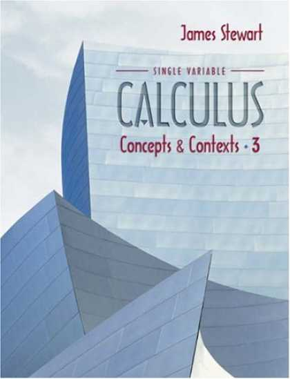 Bestsellers (2007) - Single Variable Calculus: Concepts and Contexts (with Tools for Enriching Calcul