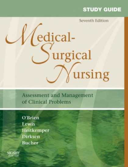 Bestsellers (2007) - Study Guide for Medical-Surgical Nursing: Assessment and Management of Clinical