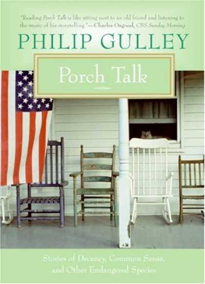 Bestsellers (2007) - Porch Talk: Stories of Decency, Common Sense, and Other Endangered Species by Ph