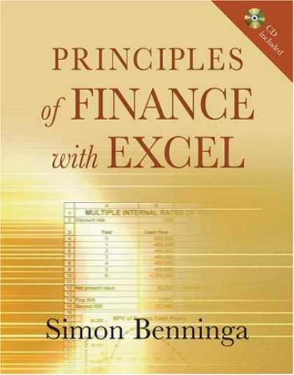 Bestsellers (2007) - Principles of Finance with Excel: Includes CD by Simon Benninga