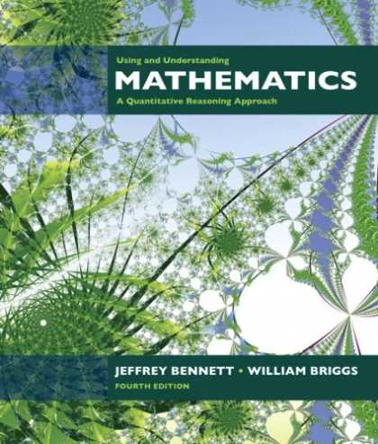 Bestsellers (2007) - Using and Understanding Mathematics: A Quantitative Reasoning Approach (4th Edit