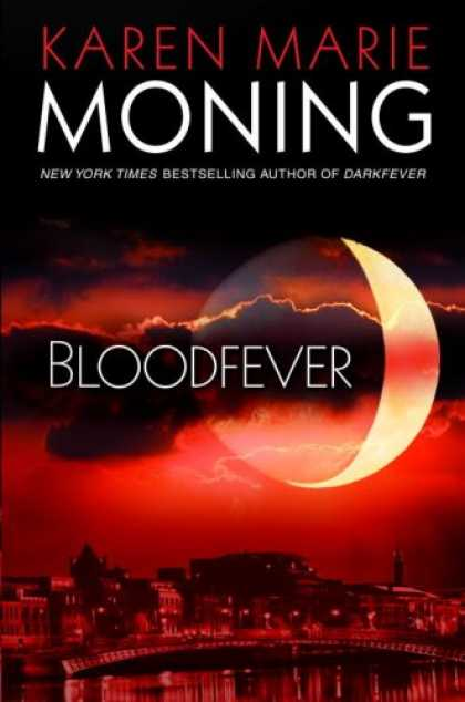 Bestsellers (2007) - Bloodfever (Fever Series, Book 2) by Karen Marie Moning