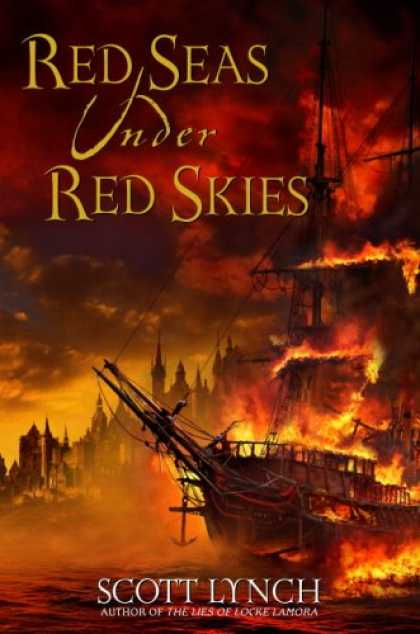 Bestsellers (2007) - Red Seas Under Red Skies by Scott Lynch