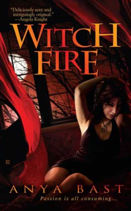 Bestsellers (2007) - Witch Fire (Elemental Witches, Book 1) by Anya Bast