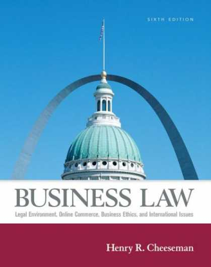 Bestsellers (2007) - Business Law (6th Edition) by Henry R. Cheeseman