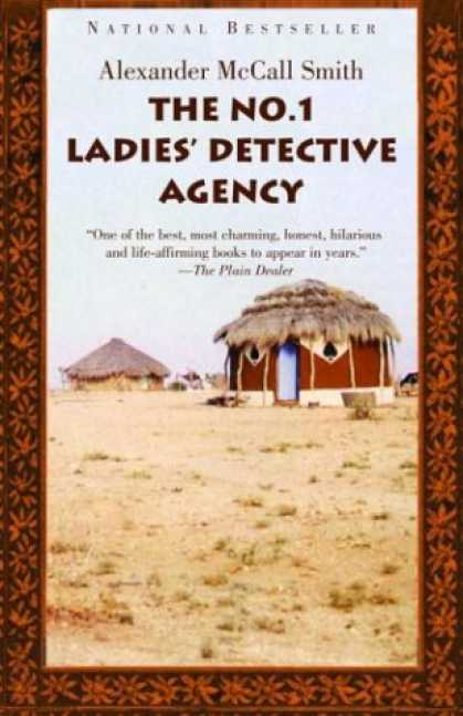 Bestsellers (2007) - The No. 1 Ladies' Detective Agency (Book 1) by Alexander McCall Smith