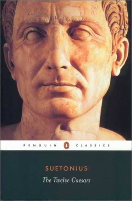 Bestsellers (2007) - The Twelve Caesars (Penguin Classics) by Suetonius
