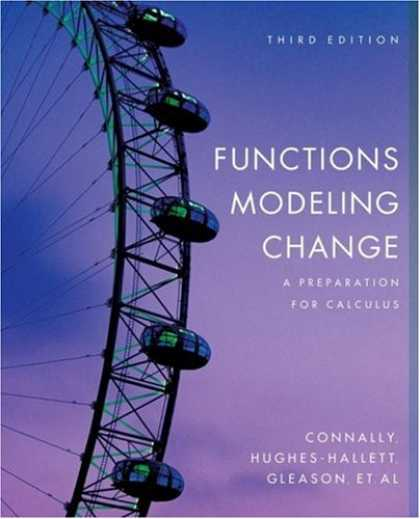 Bestsellers (2007) - Functions Modeling Change: A Preparation for Calculus by Eric Connally