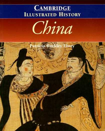Bestsellers (2007) - The Cambridge Illustrated History of China (Cambridge Illustrated Histories) by