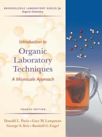 Bestsellers (2007) - Introduction to Organic Laboratory Techniques: A Microscale Approach (Brooks/Col