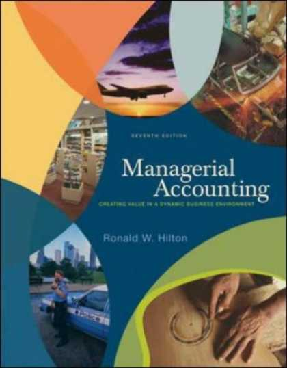 Bestsellers (2007) - Managerial Accounting by Ronald W Hilton