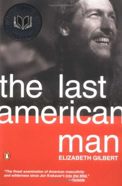 Bestsellers (2007) - The Last American Man by Elizabeth Gilbert