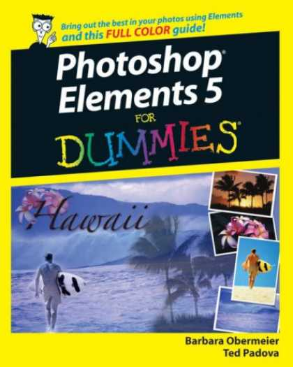 Bestsellers (2007) - Photoshop Elements 5 For Dummies (For Dummies (Computer/Tech)) by Barbara Oberme