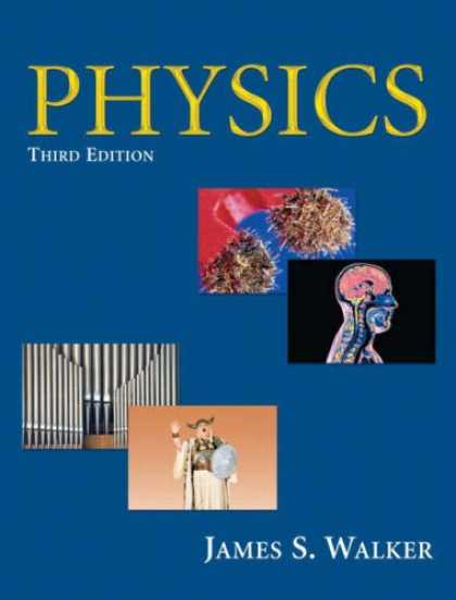 Bestsellers (2007) - Physics (3rd Edition) (MasteringPhysics Series) by James S. Walker