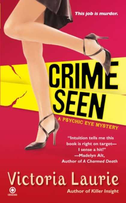 Bestsellers (2007) - Crime Seen: A Psychic Eye Mystery by Victoria Laurie