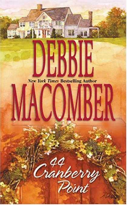 Bestsellers (2007) - 44 Cranberry Point (Cedar Cove Series #4) by Debbie Macomber