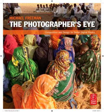 Bestsellers (2007) - The Photographer's Eye: Composition and Design for Better Digital Photos by Mich