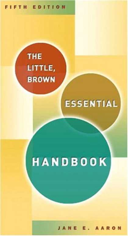 Bestsellers (2007) - Little, Brown Essential Handbook, The (5th Edition) by Jane E. Aaron
