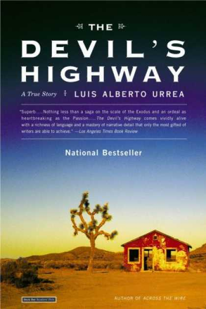 Bestsellers (2007) - The Devil's Highway: A True Story by Luis Alberto Urrea